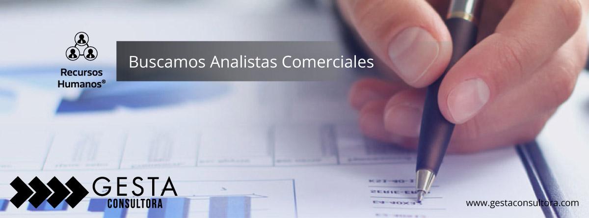 Analistas comerciales, oportunidad laboral, gesta consultora, recursos humanos, selección de talento, selección de personal, consultora,